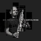 Ben Fontanet - Soft Flowers
